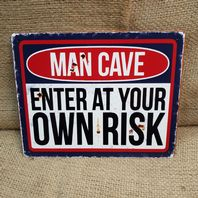Man Cave Enter At Own Risk